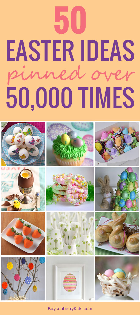 50 Easter Ideas Pinned Over 50,000 Times On Pinterest